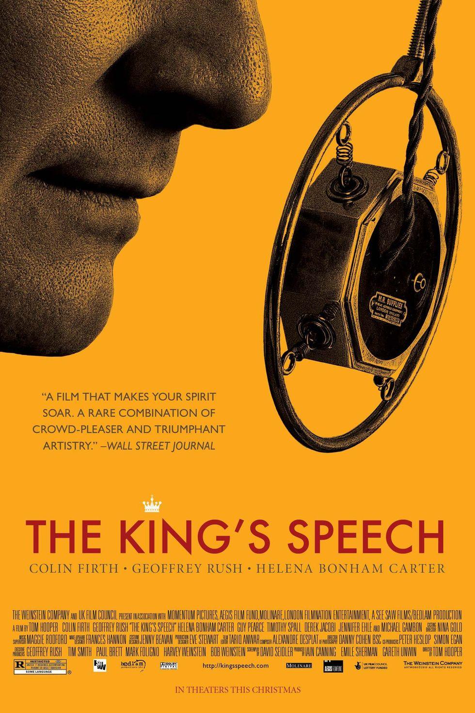 """""""Речта на краля"""" (2010) Драмата от раз печели """"Оскар"""" за най-добър филм, а Колин Фърт, който играе Крал Джордж VI – грабва наградата на Филмовата академия на САЩ за най-добър актьор. Лентата разказва за скоростното възкачване на Джордж VI на английския трон, малко след като брат му Едуард VIII абдикира. Новият крал обаче по рождение страда от сериозен говорен дефект. Поемайки ролята на монарх на Великобритания и обединител на нацията в навечерието на Втората световна война, той трябва да се справи със заекването си и го прави с помощта на ексцентричния логопед Лайнъл Лог (Джефри Ръш) и неговата неконвенционална терапия."""
