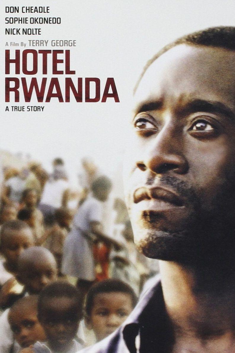 """""""Хотел Руанда"""" (2004) Геноцидът в Руанда през 1994 г. е темата на този филм. Когато военните сили на местния народ хуту предприемат етническата чистка срещу представителите на малцинството тутси в страната, собственик на хотел и жена му започват да спасяват гонените тутси."""