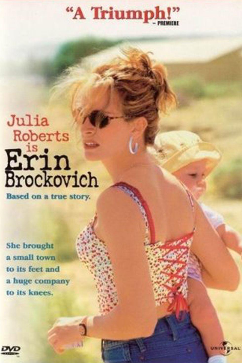 """""""Ерин Брокович"""" (2000) Ерин Брокович (Джулия Робъртс) работи като чиновник в адвокатска кантора в Калифорния. Въпреки че е попаднала по неволя там и е без юридическо образование, тя се натъква на няколко документа, които довеждат до разкритието на престъпление от страна на Тихоокеанската електрическа и газова компания. Така Брокович помага за завеждането и спечелването на най-скъпото дело в историята на САЩ (333 млн. долара)."""